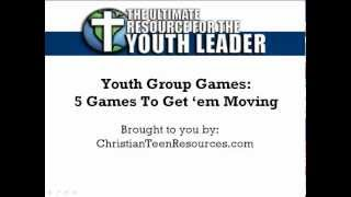 Youth Group Games - 5 Great Games