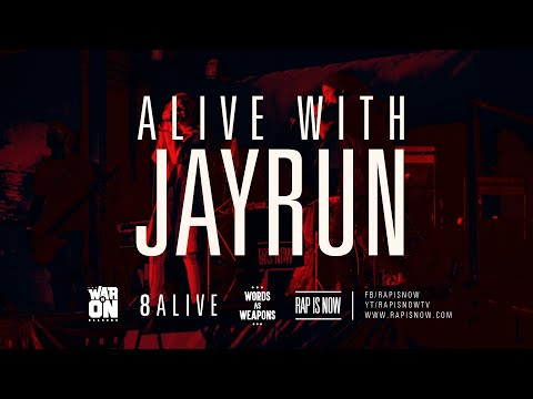 ALIVE WITH JAYRUN FT. PYRA - TWIO2 : 8ALIVE | RAP IS NOW