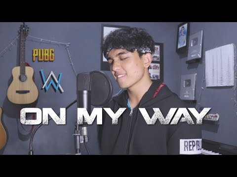 On My Way - Alan Walker, Sabrina Carpenter & Farruko (Cover By Reza Darmawangsa)