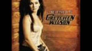 Redneck Woman  <b>Gretchen Wilson</b>