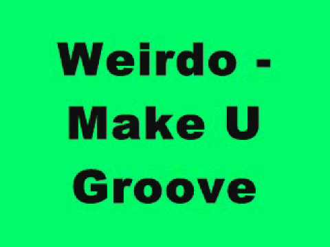 Weirdo - Make U Groove (Tinrib Records)
