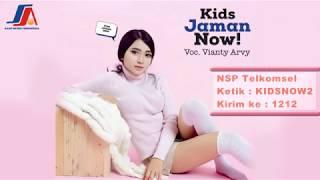 Vianty Arvy - Kids Jaman Now  ( Official Video Lyric )