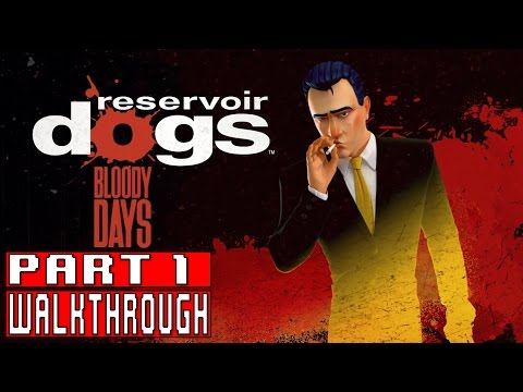 RESERVOIR DOGS BLOODY DAYS Gameplay Walkthrough Part 1 (1080p) - No Commentary