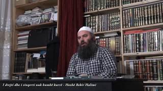 I drejti dhe i sinqerti nuk humbë kurrë - Hoxhë Bekir Halimi