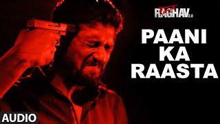 Paani Ka Raasta Full Song Audio Raman Raghav 2.0 Nawazuddin Siddiqui Ram Sampath