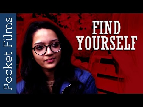 Short Film  Find Yourself