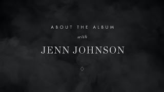 About the Album // Jenn Johnson // After All These Years