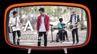 Download lagu Adista Harus Terpisah Mp3