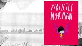 Norman had always been perfectly normal. That was until the day he grew a pair of wings! Norman is very surprised to have wings suddenly – and he has the most fun ever trying them out high in the sky. But then he has to go in for dinner. What will his parents think? What will everyone else think? Norman feels the safest plan is to cover his wings with a big coat. But hiding the thing that makes you different proves tricky and upsetting. Can Norman ever truly be himself? A poignant yet uplifting story about individuality, with stunning artwork in a striking minimal palette. Find out more here: https://www.bloomsbury.com/uk/perfectly-norman-9781408880975/