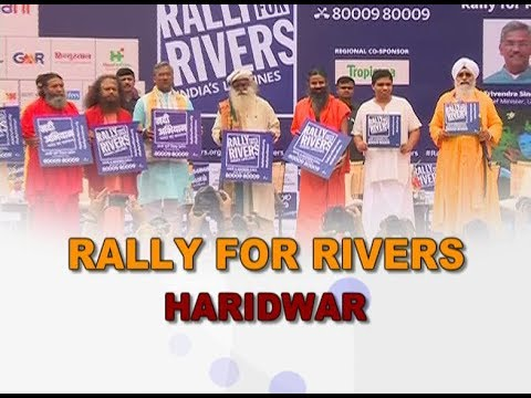 Rally for Rivers, Haridwar