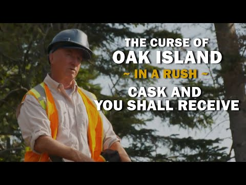 The Curse of Oak Island (In a Rush) | Season 8, Episode 15 | Cask and You Shall Receive