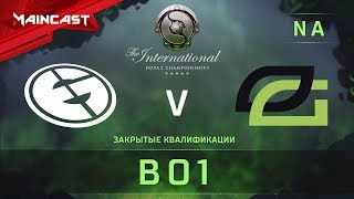 Evil Geniuses vs OpTic Gaming, The International 2018, Закрытые квалификации | Северная Америка