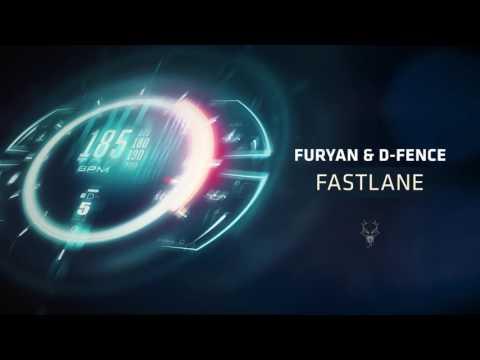 Furyan & D-Fence - Fastlane