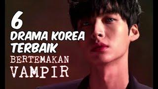 Video 6 Drama Korea Terbaik Bertemakan Vampir MP3, 3GP, MP4, WEBM, AVI, FLV Januari 2018