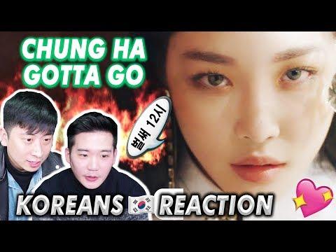 [ENG SUB]🔥🔥 KOREAN BOYS React to CHUNG HA - GOTTA GO!!!