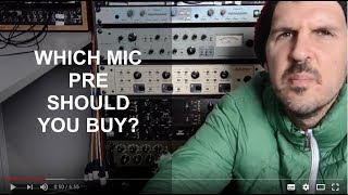 Which Mic Pre Should You Buy?