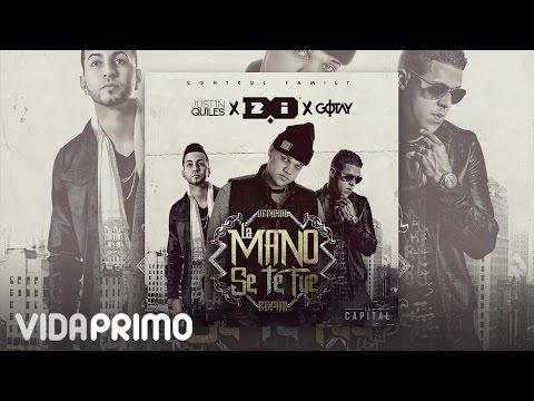 Letra La mano se te fue (Remix) D.OZi Ft Justin Quiles & Gotay