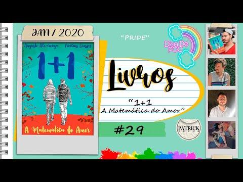 1+1 - A Matemática do Amor (Vinícius Grossos e Augusto Alvarenga) (DICA DE POC #29) | Patrick Rocha