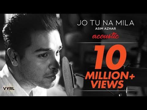Jo Tu Na Mila - Acoustic Version   Asim Azhar