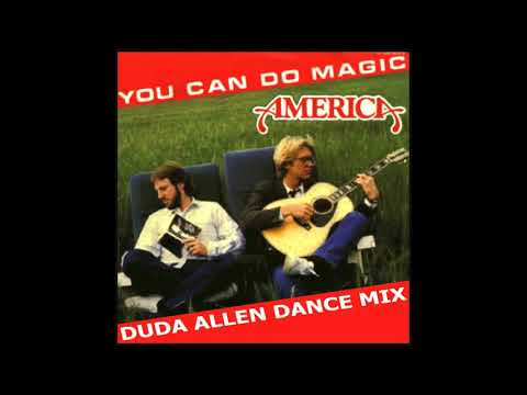 America - You Can Do Magic (Duda Allen Dance Mix)