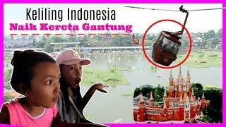 Video KELILING INDONESIA NAIK KERETA GANTUNG | TAMAN MINI INDONESIA INDAH ♥ KeiraCharma Vlog MP3, 3GP, MP4, WEBM, AVI, FLV Januari 2019