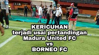 Video Kericuhan usai pertandingan, Madura United di curangi WASIT waktu melawan Borneo FC MP3, 3GP, MP4, WEBM, AVI, FLV Oktober 2017