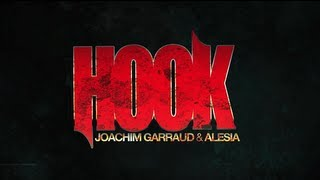JOACHIM GARRAUD & ALESIA - HOOK (OFFICIAL VIDEO)