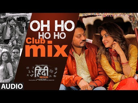 Oh Ho Ho Ho - Club Mix Audio Song | Irrfan Khan ,S