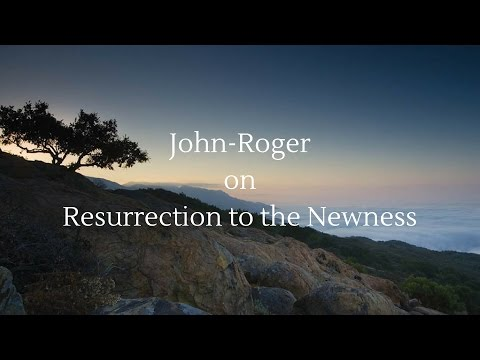 MSIA | John-Roger on Resurrection to the Newness