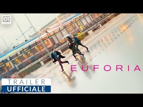 Preview Trailer Euforia, trailer ufficiale