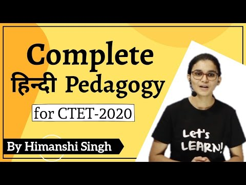 Complete Hindi Pedagogy in One Video for CTET-2020 by Himanshi Singh
