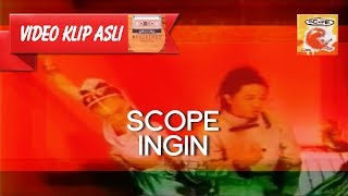 Download Lagu Scope - Ingin [MUSIKINET] Mp3
