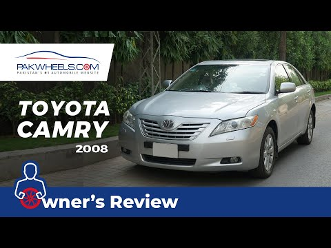 Toyota Camry 2008 | Owner's Review | PakWheels