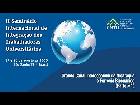 Grande Canal Interoceânico da Nicarágua e Ferrovia Bioceânica - 1
