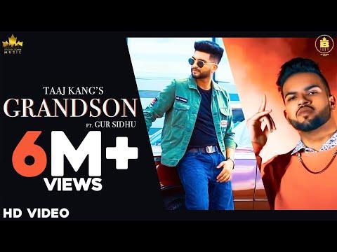 GRANDSON (Official Video) Taaj Kang Ft Gur Sidhu  | Punjabi Songs | New Punjabi Song 2020