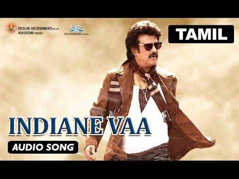 Lingaa Song - Indiane Vaa