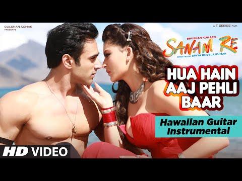 HUA HAIN AAJ PEHLI BAAR   SANAM RE   (Hawaiian Guitar) Instrumental by Rajesh Thaker    T-Series