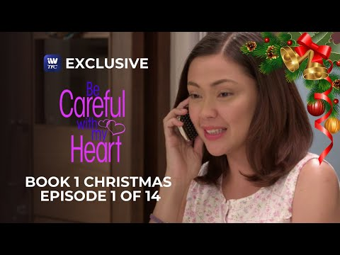Be Careful With My Heart Book 1 Christmas Episode 1 of 14