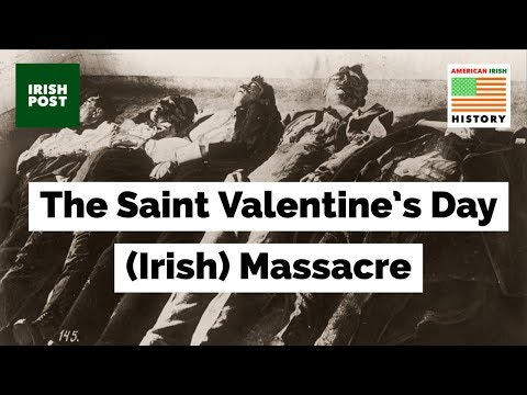 Saint Valentine's Day Massacre - Al Capone,  George 'Bugs' Moran and the Irish North Side Gang
