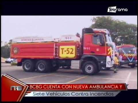BCBG cuenta con nueva ambulancia y siete vehículos contra incendios