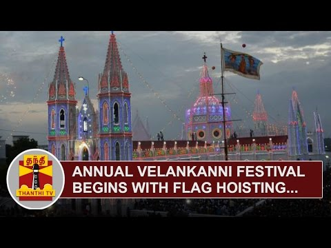 Annual-Velankanni-Festival-begins-with-Flag-Hoisting-Thanthi-TV