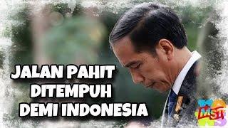 Video Salam Hormat Presiden!!! Jokowi Memilih Jalan Pahit Demi Indonesia MP3, 3GP, MP4, WEBM, AVI, FLV Desember 2018