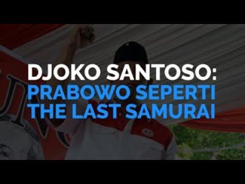 Djoko Santoso: Prabowo Seperti The Last Samurai