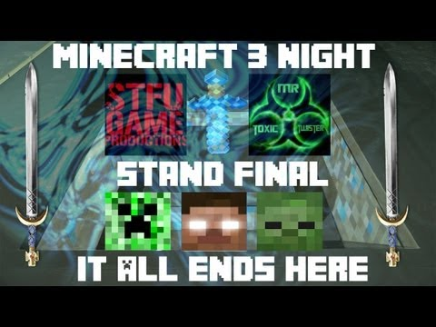 Three Night Stand - Episode 1 - THE FINAL BATTLE