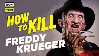 Video How to Kill Freddy Krueger | NowThis Nerd MP3, 3GP, MP4, WEBM, AVI, FLV September 2018