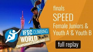 IFSC World Youth Championships Guangzhou 2016 - Speed - Female Finals by International Federation of Sport Climbing