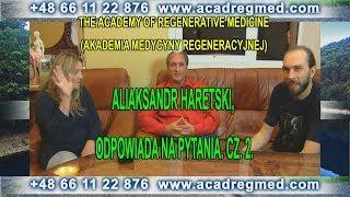 Aliaksandr Haretski, odpowiada na pytania. Cz. 2.
