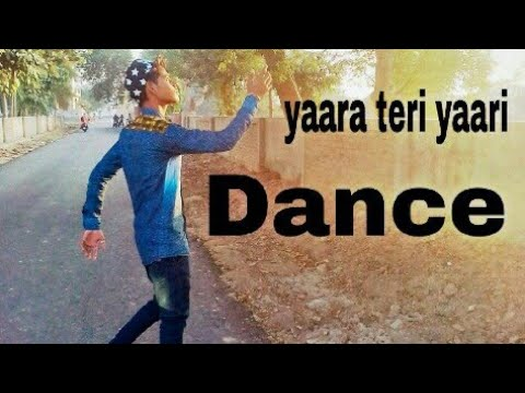 yaara teri yaari | Song | Dance | video | By Monu ( Liquid ) | 2017