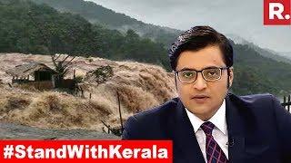 Video Kerala Needs Your Help #StandWithKerala | The Debate With Arnab Goswami MP3, 3GP, MP4, WEBM, AVI, FLV Agustus 2018