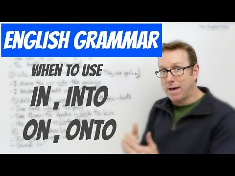 English lesson - When to use the prepositions IN, INTO, ON and ONTO - gramática inglesa